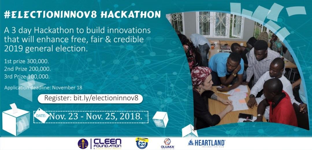 Apply for Oluaka's Electioninnov8 hackathon with an idea enhance free, fair 2019 election